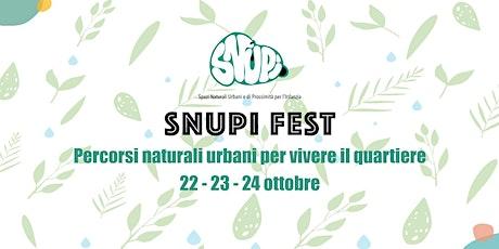SNUPI FEST @ Lago Bullicante biglietti