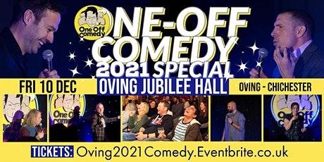 One Off Comedy 2021 Special @ Oving Jubilee Hall, Chichester! tickets