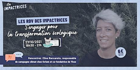 Le RDV des Impactrices, avec Elise Naccarato billets