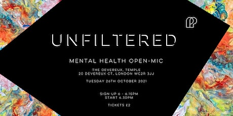 Unfiltered - Mental Health Open-mic tickets