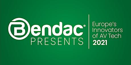 Bendac Presents: Europe's Innovators of AV Tech tickets