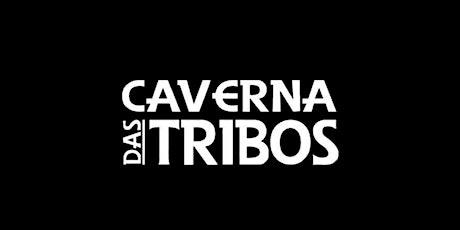 Caverna Das Tribos ARARANGUÁ (Sábado 16/10) ingressos