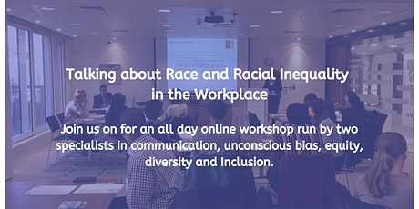 Talking about Race and Racial Inequality  in the Workplace tickets
