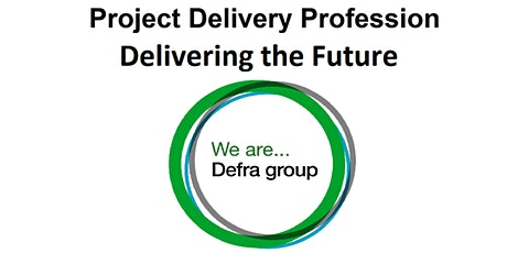 Defra Project Delivery Profession: Delivering the Future tickets