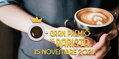 Gran Premio del Barista 2021 Edizione Vulture by Don Fernandos Caffè biglietti