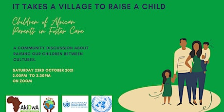 It Takes a Village: Children of African Parents in Foster Care tickets