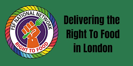 Establishing a Right To Food for London tickets