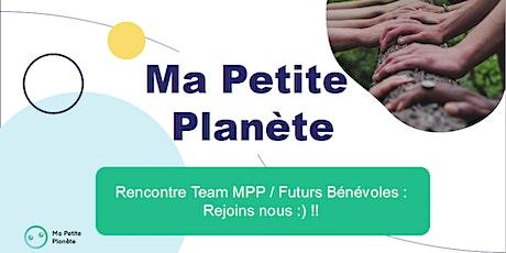 Rencontre Team MPP / Futurs bénévoles billets
