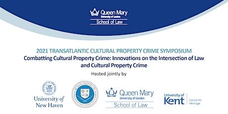2021 Transatlantic Cultural Property Crime Symposium tickets