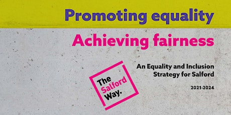 Online launch of Salford's Equality and Inclusion Strategy tickets