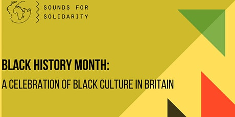Black History Month: a Celebration of Black Culture in Britain tickets