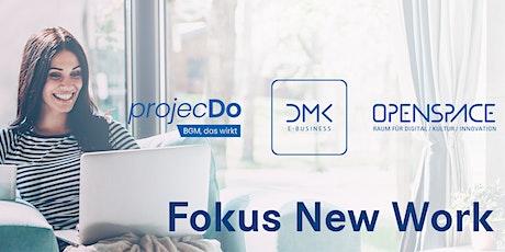 Fokus New Work - Prinzipien, Methoden und Werkzeuge der neuen Arbeitswelt. Tickets