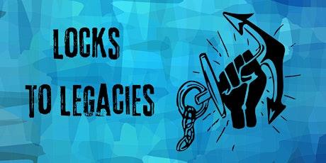 Locks to Legacies Launch Event tickets