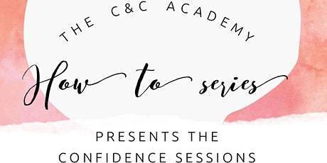 How to series: Building Blocks to Ultimate Confidence tickets
