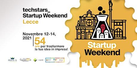 Techstars Startup Weekend Lecce 11/21 biglietti