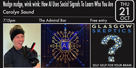 Nudge nudge, wink wink: How AI Uses Social Signals To Learn Who You Are tickets