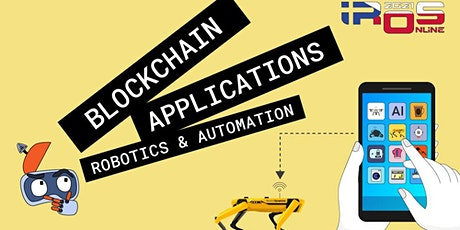 Blockchain applications in robotics and AI: online workshop tickets