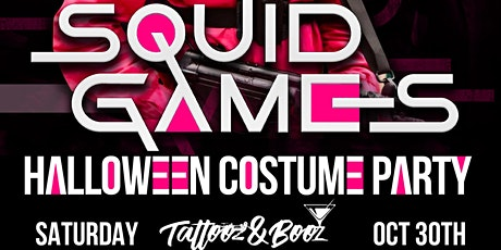 Squid Games! The biggest Halloween Costume Party! tickets
