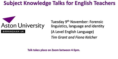 Forensic linguistics, language and identity: teacher subject knowledge talk tickets