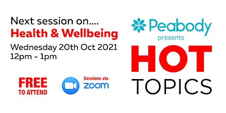 Peabody's Hot Topics - Health and Wellbeing tickets