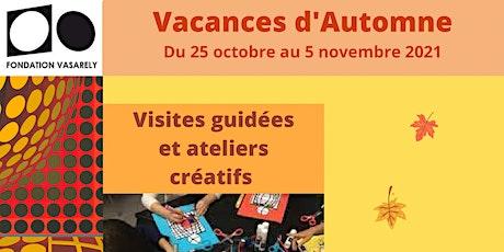 Ateliers créatifs 6-12 ans - Réservations vacances d'automne billets