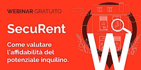 SecuRent - Come valutare l'affidabilità del potenziale inquilino. Tickets