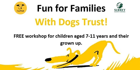 Fun for Families - With Dogs Trust tickets