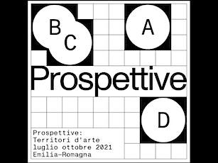 Inaugurazione Prospettive. Territori d'arte | BOOM 2021 tickets