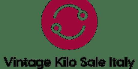 VINTAGE KILO SALE ITALY  -  C/O FIERE DI S. LUCIA biglietti