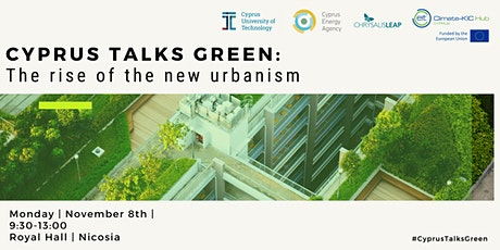 Cyprus Talks Green: The rise of the new urbanism tickets