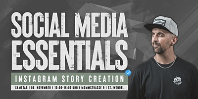 Social Media Essentials – Instagram Story Creation