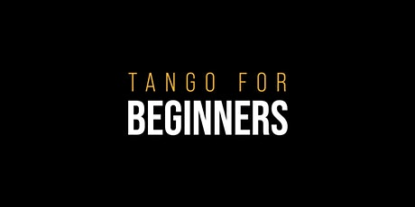 TANGO CLASSES • Beginner levels tickets