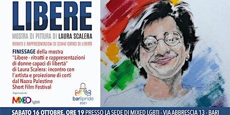 """Finissage """"Libere - ritratti e rappresentazioni di donne capaci di libertà"""" biglietti"""