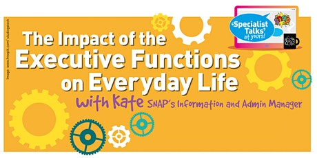 The Impact of the Executive Functions on Everyday Life -7pm tickets