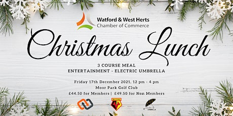 The Watford Chamber Christmas Lunch tickets