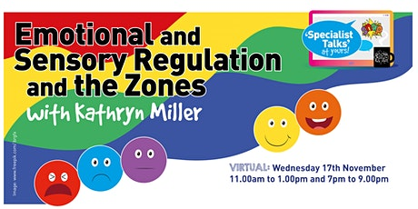 Emotional and Sensory Regulation and the Zones  -11am tickets