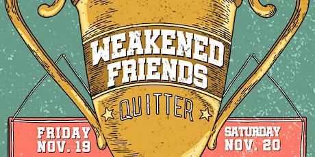 Weakened Friends Album Release Party  Night #2 tickets