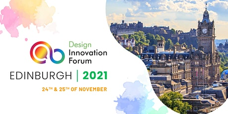 Design Innovation Forum Edinburgh 2021 tickets