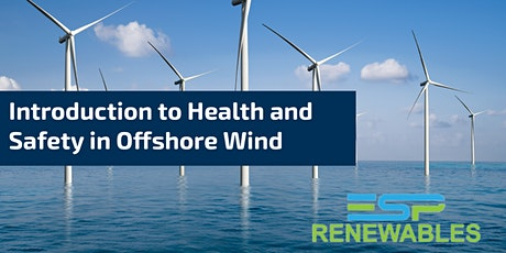 Training Module: Introduction to Health and Safety in Offshore Wind tickets