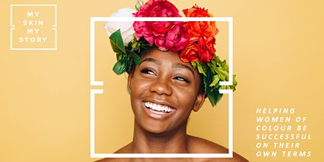 My Skin My Story:  Women of Colour & Boundaries tickets