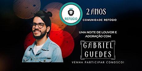 2 ANOS DE REFÚGIO - COM GABRIEL GUEDES ingressos