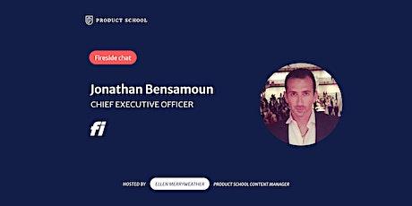 Fireside Chat with Fi CEO, Jonathan Bensamoun tickets