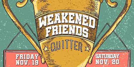 Weakened Friends Album Release Party  Night #1 tickets