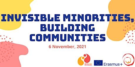 Invisible Minorities, Building Communities tickets