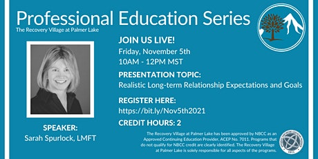 Professional Education Series: Realistic Long-term Relationship Expectation tickets