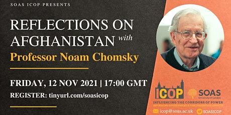 Reflections on Afghanistan with Professor Noam Chomsky tickets