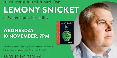 Lemony Snicket in conversation with Suzi Feay at Waterstones Piccadilly tickets