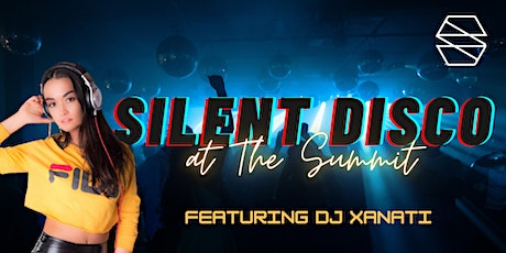 Silent Disco at The Summit tickets