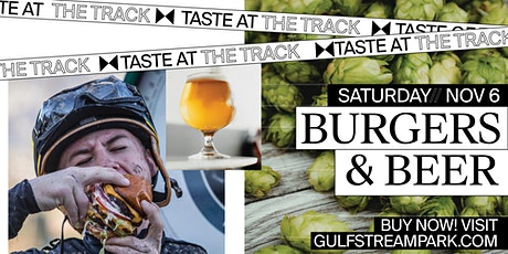 Taste At The Track - Burgers, Brews, and Breeders Cup tickets