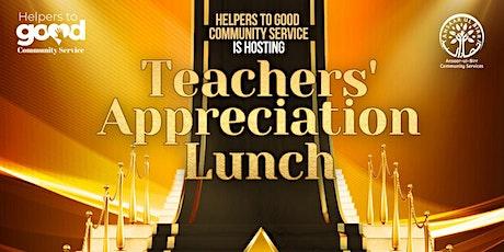 Teachers Appreciation Lunch tickets